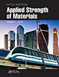 Applied Strength of Materials, Fifth Edition