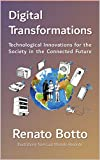 Digital Transformations: Technological Innovations in the Connected Future Society (English Edition)