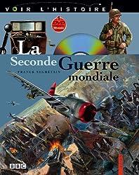 La Seconde Guerre Mondiale (+ 1 DVD)