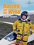 Racing on the Wind: Steve Fossett (Sh...