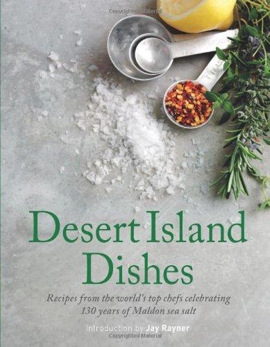 Desert island dishes by The Maldon Salt Company (8-Oct-2012) Hardcover