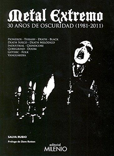 Metal extremo: 30 años de oscuridad (1981-2011) (Música) por Salva Rubio