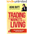 Trading The Markets For A Living