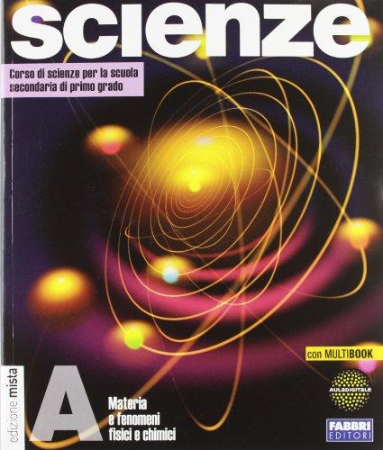 Accademia delle scienze. Tomo A: Materia e fenomeni fisici e chimici. Con INVALSI. Per la Scuola media. Con espansione online