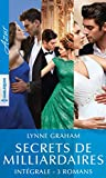 Secrets de milliardaires - Intégrale 3 romans (Azur)