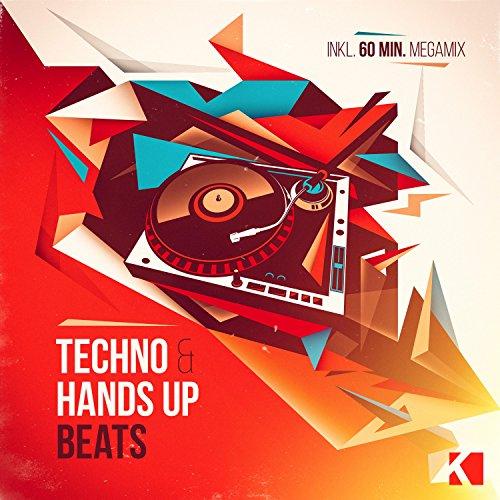 Techno & Hands Up Beats [Expli...