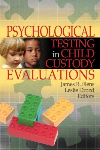 Psychological Testing in Child Custody Evaluations by Leslie Drozd (21-Sep-2005) Paperback