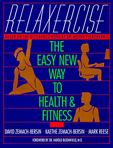 Relaxercise: The Easy New Way to Health and Fitness por David Zemach-Bersi