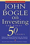 John Bogle on Investing: The First 50 Years (Great Ideas in Finance) (English Edition)