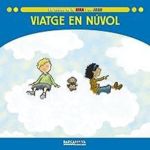 Viatge En Nuvol / Trip Cloud (Llibres Infantils I Juvenils-sopa De Contes)
