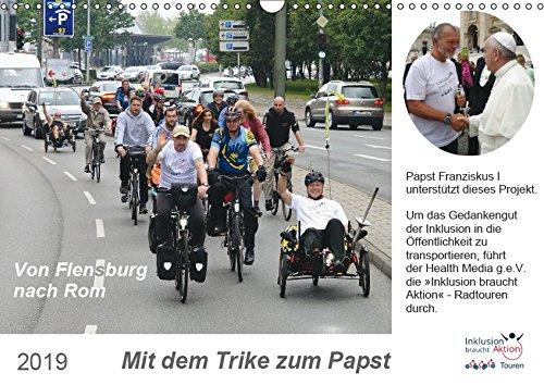 Mit dem Trike zum Papst (Wandkalender 2019 DIN A3 quer): In 2015: 2600 Kilometer Radtour, von Flensburg nach Rom (Monatskalender, 14 Seiten ) (CALVENDO Menschen) (Rom Reise-fahrrad)