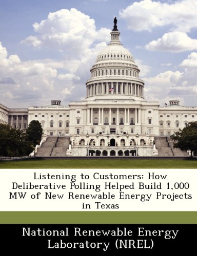 Listening to Customers: How Deliberative Polling Helped Build 1,000 MW of New Renewable Energy Projects in Texas