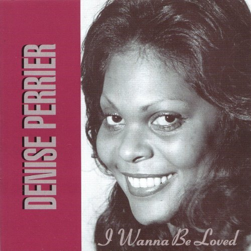 i-wanna-be-loved-by-denise-perrier-1997-08-05