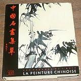 LA PEINTURE CHINOISE.