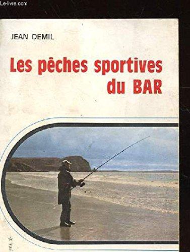 Les pêches sportives du bar