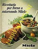 Ricettario per forno a microonde Miele.