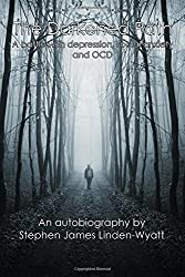 The Darkened Path: A battle with depression, social anxiety and OCD