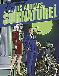 Les Avocats du surnaturel, Volume 1