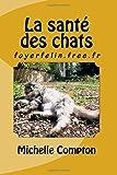 La santé des chats: foyerfelin.free.fr