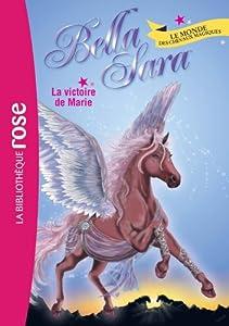 """Afficher """"Bella Sara n° 3<br /> La victoire de Marie"""""""