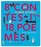 Libros Descargar en linea 8 Contes I 18 Poemes Poesia infantil i juvenil 9788498837162 (PDF y EPUB) Espanol Gratis