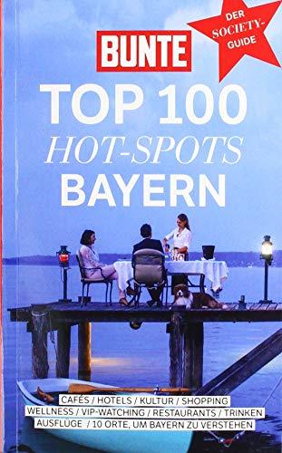BUNTE TOP 100 HOT-SPOTS Bayern
