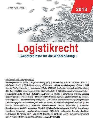 Logistikrecht: Gesetzestexte für die Weiterbildung