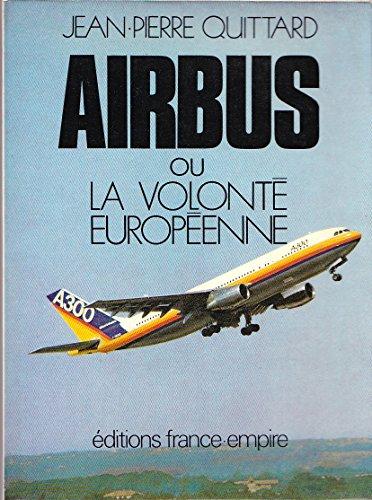 Airbus ou la Volonté européenne