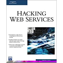 Hacking Web Services (Networking Series)
