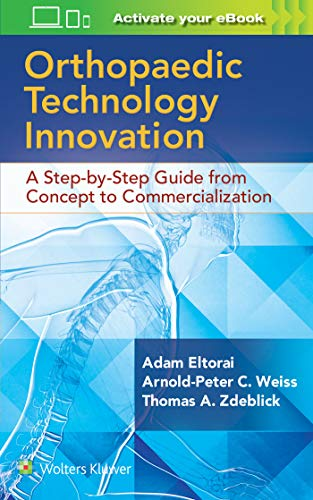 Orthopaedic Technology Innovation: A Step-by-Step Guide from Concept to Commercialization
