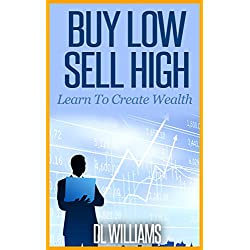 Stock Investing : Buy Low Sell High: Buying Stocks for Long Term Investing