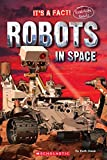 #7: It's a Fact!: Robots in Space