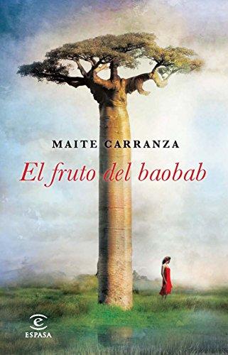 El Fruto Del Baobab (Ficcion (espasa))