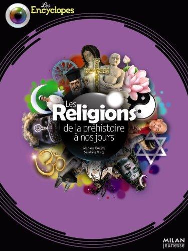 Les religions de la préhistoire à nos jours par Marianne Boileve