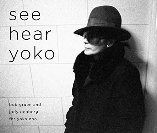 See hear Yoko: Bob Gruen