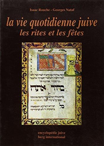 La vie quotidienne juive : Les rites et les fêtes par Georges Nataf
