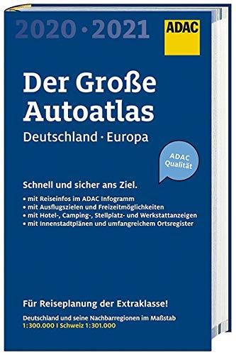 Großer ADAC Autoatlas 2020/2021, Deutschland 1:300 000, Europa 1:750 000 (ADAC Atlanten)