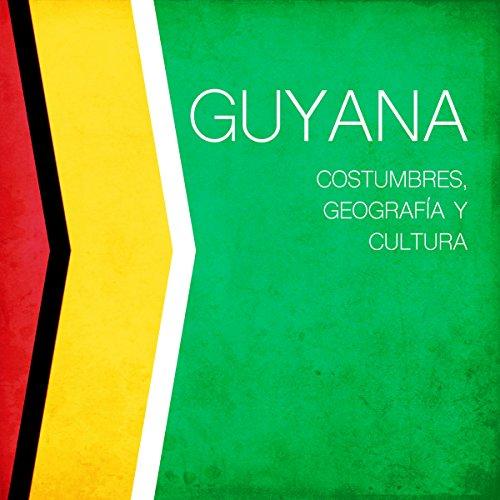 Guyana [Spanish Edition]  Audiolibri