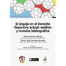 El dopaje en el Derecho deportivo actual: análisis y revisión bibliográfica