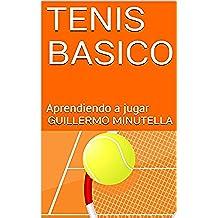 TENIS BASICO: Aprendiendo a jugar