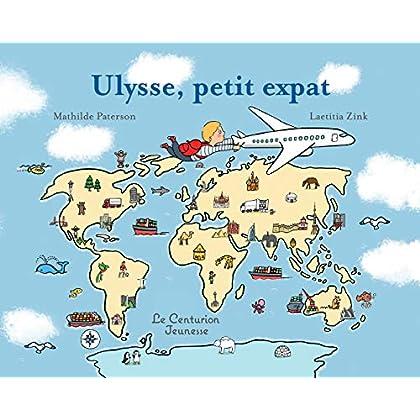 Ulysse, petit expat
