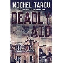 Deadly Aid (English Edition)