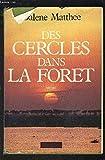 Des Cercles dans la forêt (Le Grand livre du mois)