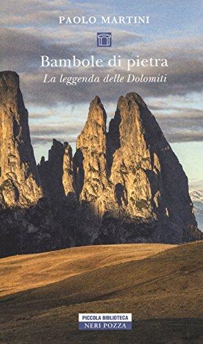 Bambole di pietra. La leggenda delle Dolomiti