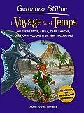 Le Voyage dans le temps - Hélène de Troie - Attila - Charlemagne - Christophe Colomb et un bébé Tricératops