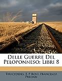 Delle Guerre del Peloponneso: Libri 8