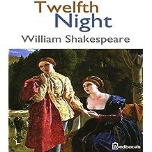Twelfth Night: William Shakespeare (English Edition)