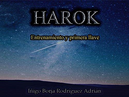 Harok. Entrenamiento y primera llave por Iñigo Borja Rodríguez Adrián