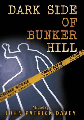 Dark Side of Bunker Hill