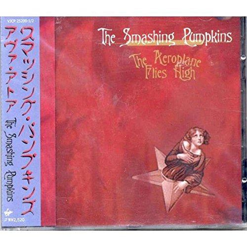 The Aeroplane Flies High by Smashing Pumpkins (2 Cd Japan Edition)